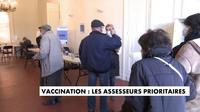 Vaccination : les assesseurs prioritaires