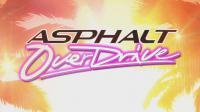 Le jeu de course Asphalt Overdrive propose de piloter une trentaine de bolides.
