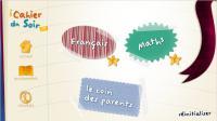Les applications iCahiers du soir sont disponibles pour chaque classe du primaire.