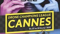 La Drone Champions League (DCL), qui mélange pilotage et jeu vidéo, est accueilli par le Festival des jeux de Cannes du 22 au 24 février.