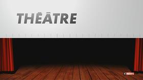 La chronique Théâtre du 09/06/2019