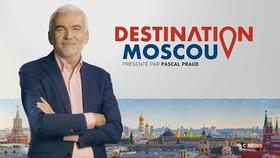 Destination Moscou (3) du 22/06/2018