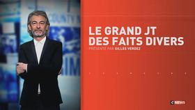 Le grand JT des faits divers (2e partie) du 13/11/2018