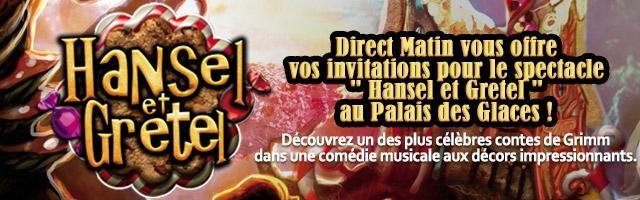 """Gagnez vos invitations pour le spectacle """"Hansel et Gretel"""""""