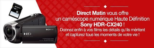 Gagnez votre caméscope numérique Sony HDR-CX240