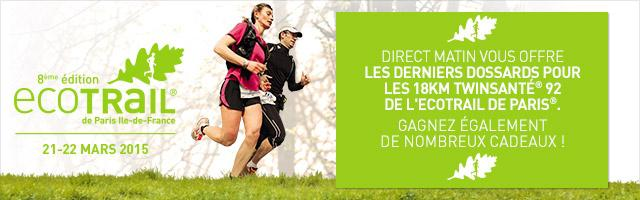 Direct Matin vous offre les derniers dossards de l'EcoTrail de Paris®