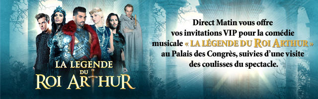 """Gagnez vos invitations VIP pour la comédie musicale """"La Légende du Roi Arthur"""""""