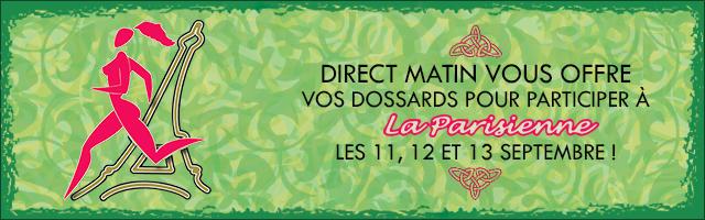 Direct Matin vous offre votre dossard pour La Parisienne