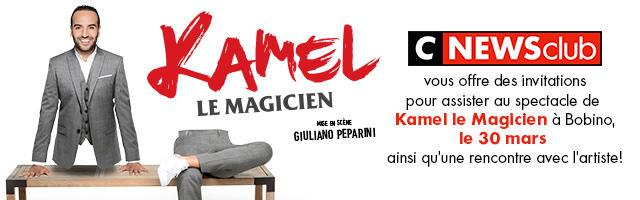 Gagnez vos invitations VIP pour le spectacle de Kamel le Magicien !