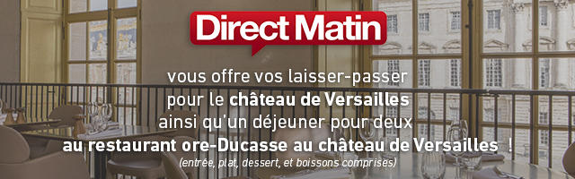Gagnez des invitations pour le Château de Versailles ainsi qu'un déjeuner pour deux