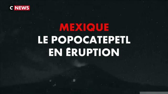 Mexique : les images impressionnantes de l'éruption du Popocatepetl